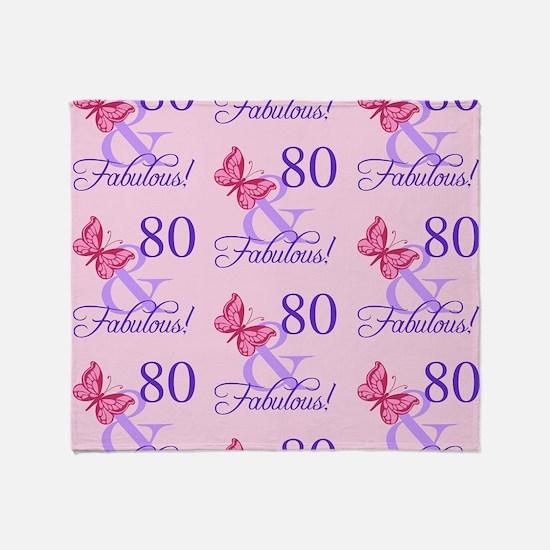 80 & Fabulous Birthday Throw Blanket