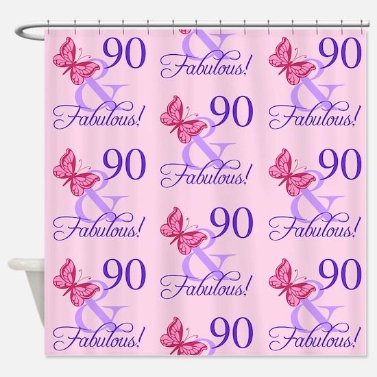 90 & Fabulous Birthday Shower Curtain