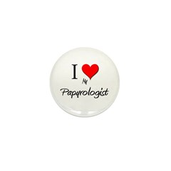 I Love My Papyrologist Mini Button (10 pack)