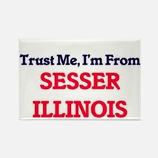 Trust Me, I'm from Sesser Illinois Magnets