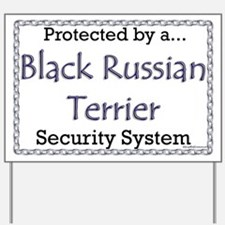 Black Russian Security  Yard Sign
