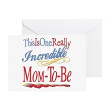 Incredible Mom-to-be Greeting Card