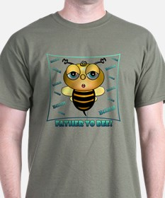 FATHER TO BEE, T-Shirt