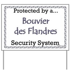 Bouvier Security Yard Sign