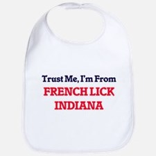 Trust Me, I'm from French Lick Indiana Bib