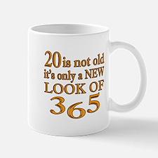 20 Is New Look Of 365 Mug