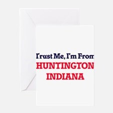 Trust Me, I'm from Huntington India Greeting Cards