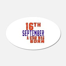 16 September A Star Was Born Wall Decal