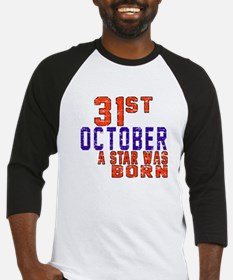 31 October A Star Was Born Baseball Jersey