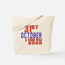 31 October A Star Was Born Tote Bag