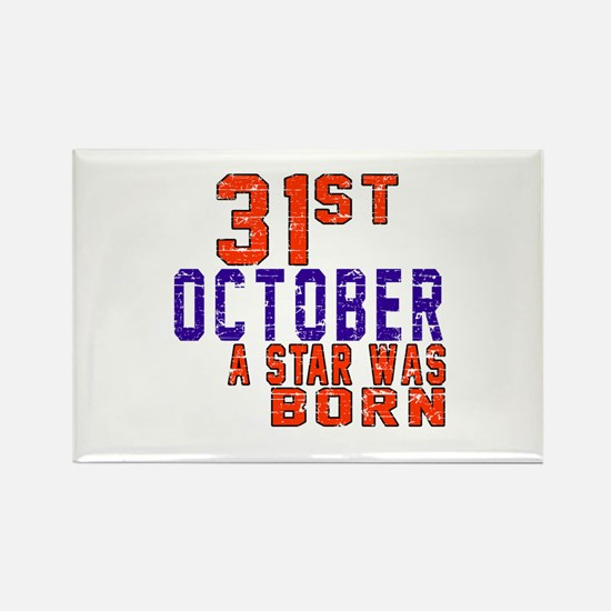 31 October A Star Was Born Rectangle Magnet