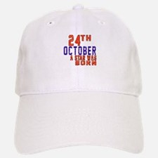24 October A Star Was Born Baseball Baseball Cap
