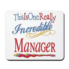 Incredible Manager Mousepad