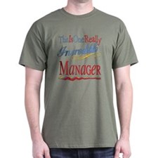 Incredible Manager T-Shirt
