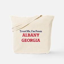 Trust Me, I'm from Albany Georgia Tote Bag