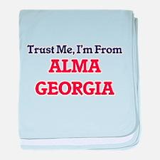 Trust Me, I'm from Alma Georgia baby blanket
