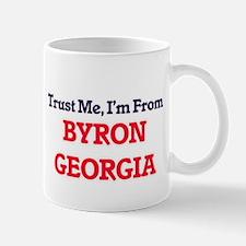 Trust Me, I'm from Byron Georgia Mugs
