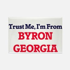 Trust Me, I'm from Byron Georgia Magnets