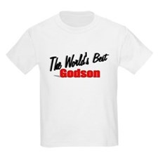"""The World's Best Godson"" T-Shirt"