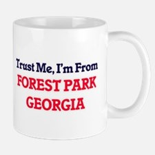 Trust Me, I'm from Forest Park Georgia Mugs