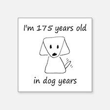 25 Dog Years 6-2 Sticker