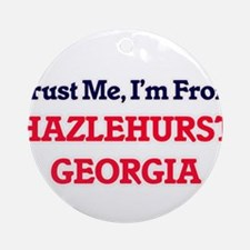 Trust Me, I'm from Hazlehurst Georg Round Ornament