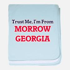 Trust Me, I'm from Morrow Georgia baby blanket