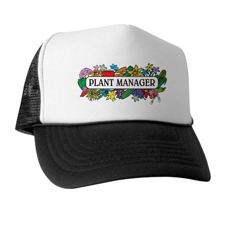Plant Manager Trucker Hat
