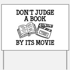 Don't Judge A Book By Its Movie Yard Sign