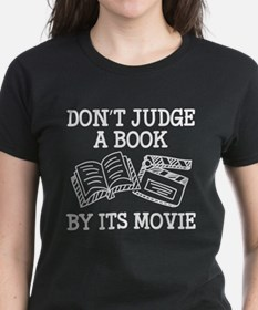 Don't Judge A Book By Its Movie Tee