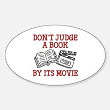 Don't Judge A Book By Its Movie Sticker (Oval)