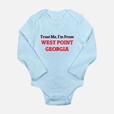 Trust Me, I'm from West Point Georgia Body Suit