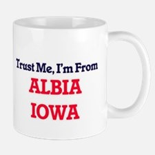 Trust Me, I'm from Albia Iowa Mugs
