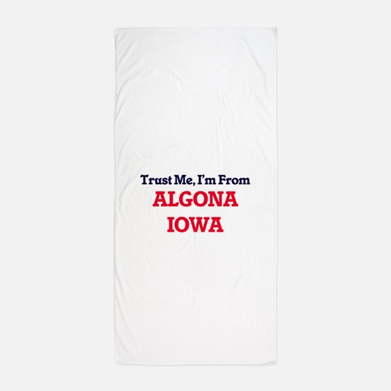 Trust Me, I'm from Algona Iowa Beach Towel