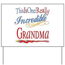 Incredible Grandma Yard Sign