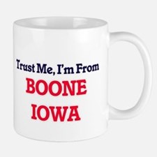 Trust Me, I'm from Boone Iowa Mugs