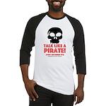 Talk Like A Pirate Baseball Jersey