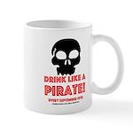 Drink Like A Pirate Mug Mugs
