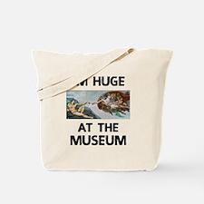 Huge at the Museum Tote Bag