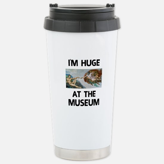 Huge at the Museum Stainless Steel Travel Mug