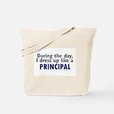 Dress Up Like A Principal Tote Bag
