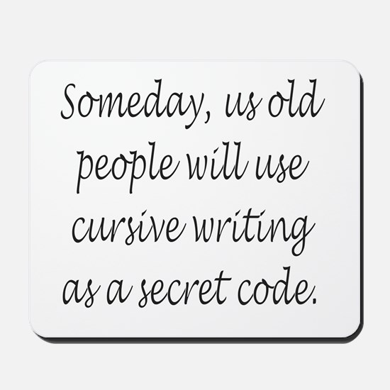 Cursive Secret Code Mousepad