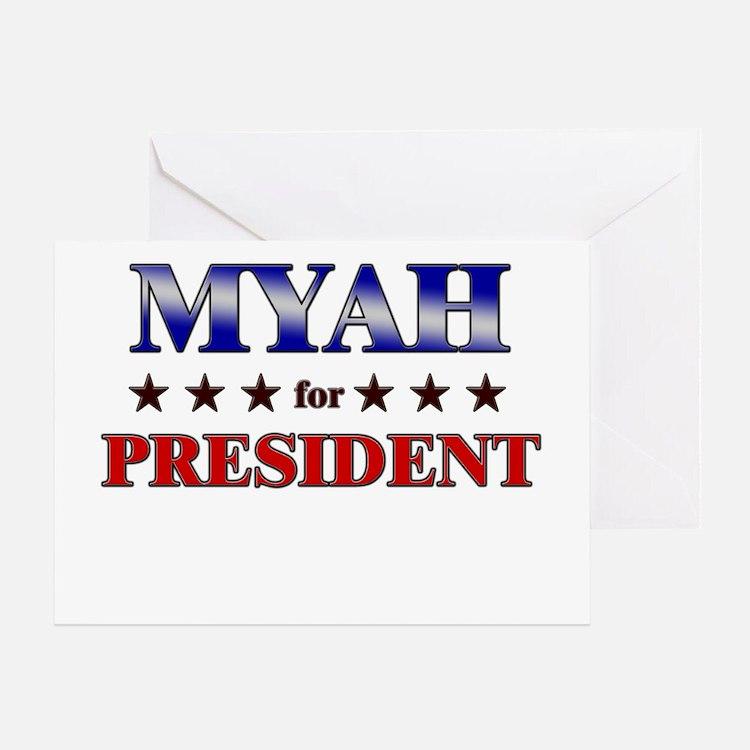 MYAH for president Greeting Card