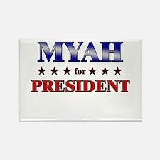 MYAH for president Rectangle Magnet