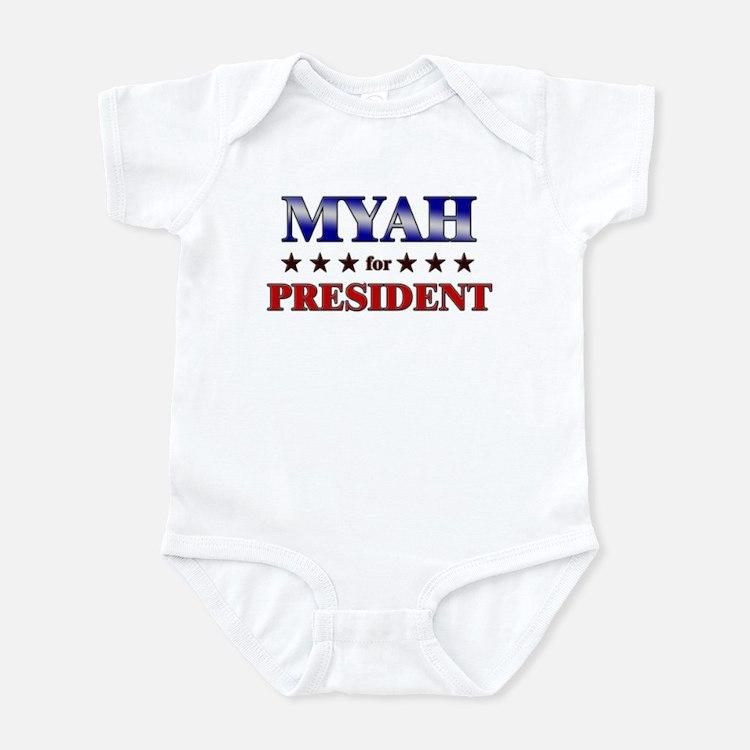 MYAH for president Infant Bodysuit