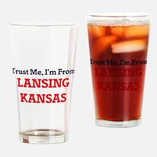Trust Me, I'm from Lansing Kansas Drinking Glass