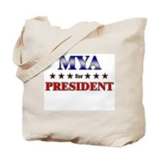 MYA for president Tote Bag