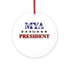 MYA for president Ornament (Round)