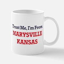 Trust Me, I'm from Marysville Kansas Mugs