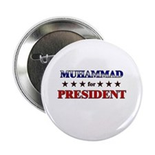 """MUHAMMAD for president 2.25"""" Button"""